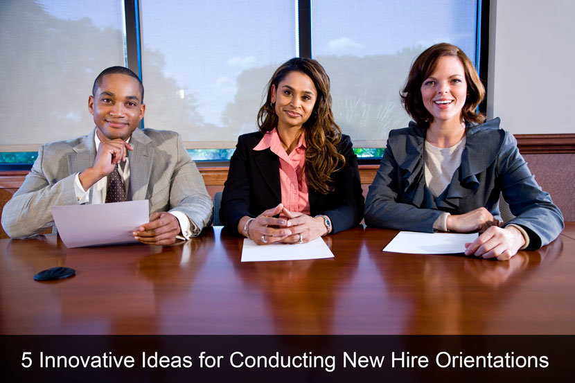 5 Innovative Ideas for Conducting New Hire Orientations