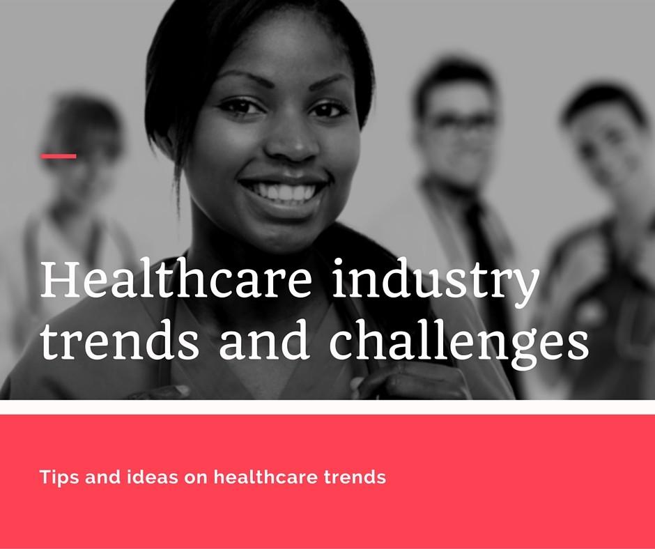 healthcare industry trends in 2017
